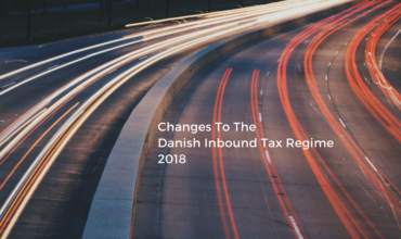 Photo-Changes To The Danish Inbound Tax Regime2018
